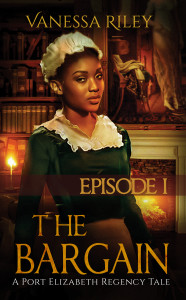 Cover Art for THE BARGAIN : EPISODE 1 by Vanessa RIley