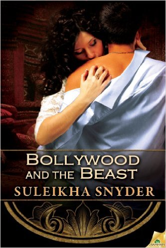 Cover Art for BOLLYWOOD AND THE BEAST by Suleikha Snyder