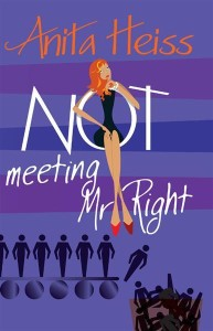 Cover Art for NOT METING MR. RIGHT by Anita Heiss