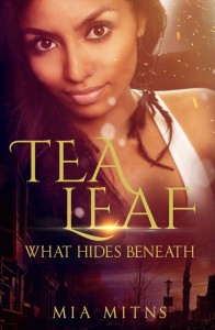 Cover Art for Tea Leaf: What Hides Beneath by Mia Mitns