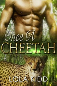 Cover Art for ONCE A CHEETAH by Lolah Kidd