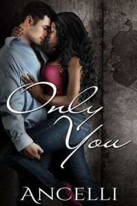 Cover Art for ONLY YOU by Ancelli