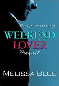 Cover Art for WEEKEND LOVER by Melissa Blue