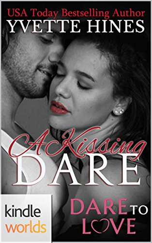 Cover Art for A KISSING DARE by Yvette Hines