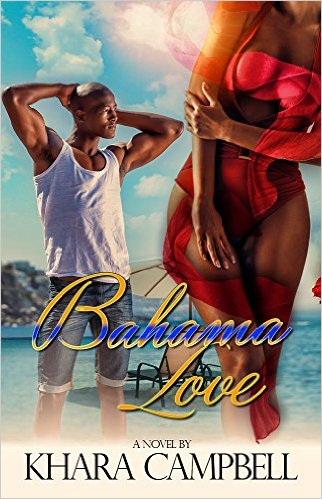 Cover Art for BAHAMA LOVE by Khara Campbell