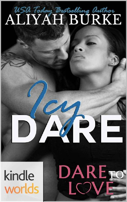 Cover Art for ICY DARE by Aliyah  Burke