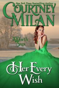 Cover Art for Her Every Wish by Courtney Milan