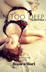 Cover Art for IN TOO DEEP by Bianca Mori