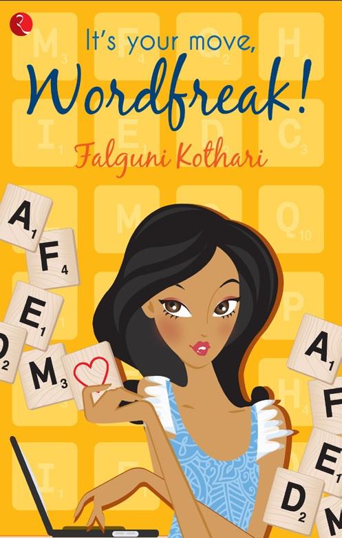 Cover Art for IT'S YOUR MOVE, WORDFREAK by Falguni Kothari