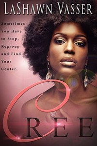 Cover Art for CREE by LaShawn Vassar