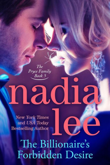 Cover Art for THE BILLIONAIRE'S FORBIDDEN DESIRE by Nadia Lee