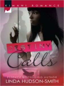 Cover Art for DESTINY CALLS by Linda Hudson-Smith