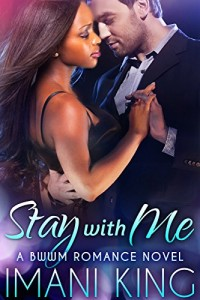 Cover Art for STAY WITH ME by Imani King