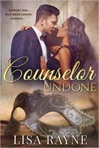 Cover Art for COUNSELOR UNDONE by Lisa Rayne