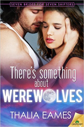 Cover Art for THERE'S SOMETHING ABOUT WEREWOLVES by Thalia Eames
