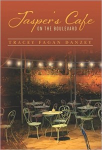 Cover Art for JASPER'S CAFE ON THE BOULEVARD by Tracey Fagan Danzey