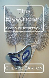 Cover Art for THE ELECTRICIAN by Cheryl Barton