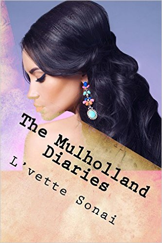 Cover Art for THE MULHOLLAND DIARIES by L'vette Sonai