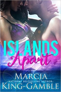 Cover Art for ISLANDS APART by Marcia King-Gamble