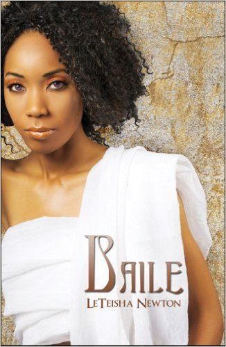 Cover Art for BAILE by LeTeisha Newton