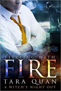 Cover Art for FLIRTING WITH FIRE by Tara Quan