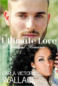 Cover Art for THE ULTIMATE LOVE by Carla Victoria Wallace