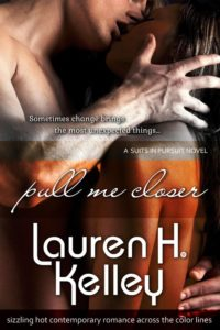 Cover Art for PULL ME CLOSER by Lauren H. Kelley