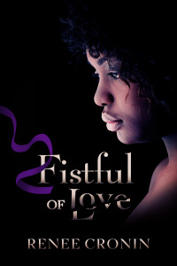 Cover Art for Fistful of Love by Renee Cronin