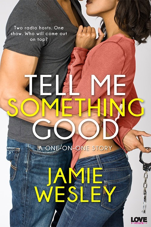 Cover Art for TELL ME SOMETHING GOOD by Jamie Wesley
