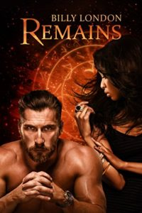 Cover Art for REMAINS by Billy London
