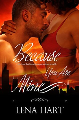 Cover Art for BECAUSE YOU ARE MINE by Lena Hart