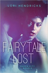 Cover Art for FAIRYTALE LOST by Lori Hendricks