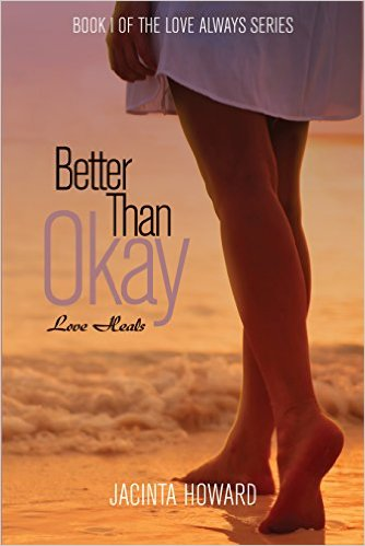 Cover Art for BETTER THAN OKAY by Jacinta Howard