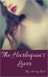 Cover Art for THE HARLEQUIN'S LOVER by Avery Rose
