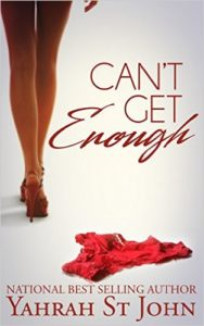 Cover Art for CAN'T GET ENOUGH by Yahrah St. John