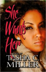 Cover Art for SHE WANTS HER by Tasha C. Miller