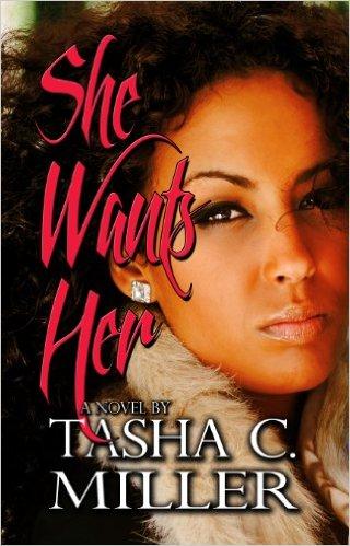 Cover Art for SHE WANTS HER by Tasha C. Miller