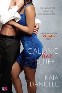 Cover Art for CALLING HER BLUFF by Kaia Danielle