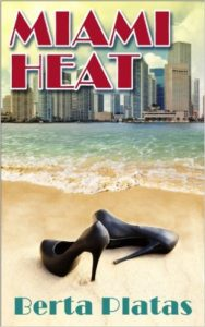 Cover Art for MIAMI HEAT by Berta Platas