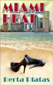 Cover Art for MIAMI HEAT by Berta Platas