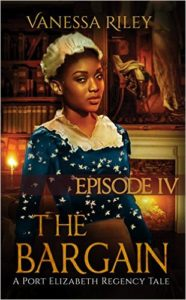 Cover Art for THE BARGAIN: EPISODE 4 by Vanessa Riley