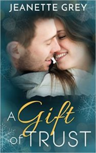 Cover Art for A GIFT OF TRUST by Jeanette Grey