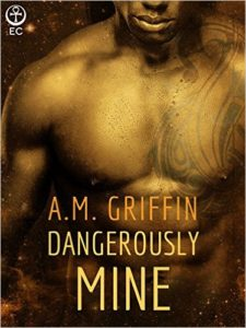 Cover Art for DANGEROUSLY MINE by A.M. Griffin