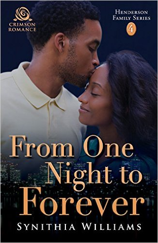 Cover Art for FROM ONE NIGHT TO FOREVER by Synithia Williams