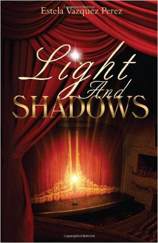 Cover Art for LIGHT AND SHADOWS by Estela Vazquez Perez