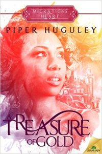 Cover Art for A TREASURE OF GOLD by Piper Huguley