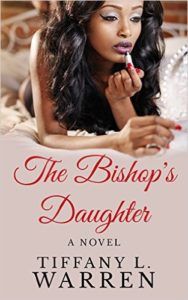 Cover Art for THE BISHOP'S DAUGHTER by TIffany L. Warren