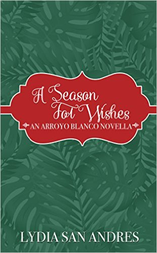 Cover Art for A SEASON FOR WISHES by Lydia San Andres