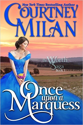 Cover Art for ONCE UPON A MARQUESS by Courtney Milan
