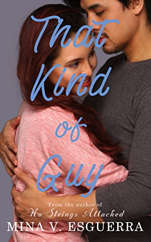 Cover Art for THAT KIND OF GUY by Mina Esguerra